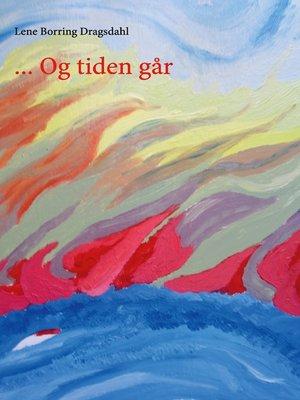cover image of ... Og tiden går