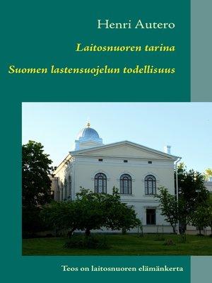 cover image of Laitosnuoren tarina