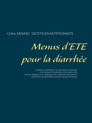 cover image of Menus d'été pour la diarrhée