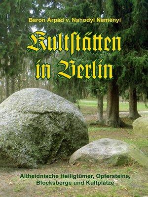 cover image of Kultstätten in Berlin