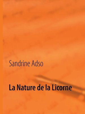 cover image of La Nature de la Licorne