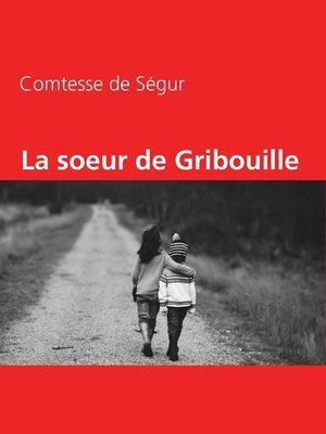 cover image of La soeur de Gribouille