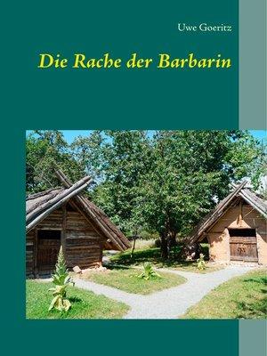 cover image of Die Rache der Barbarin