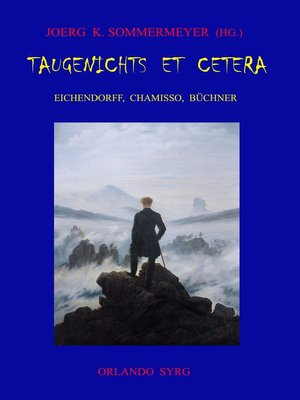 cover image of Taugenichts et cetera--Eichendorff, Chamisso, Büchner