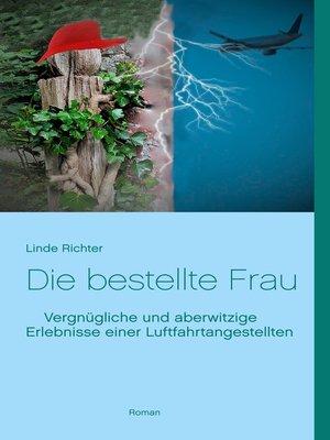 cover image of Die bestellte Frau