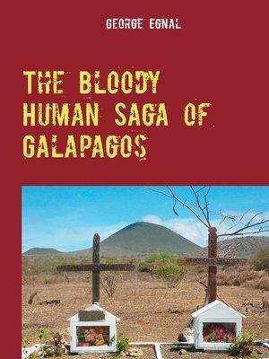 cover image of The Bloody Human Saga of Galapagos