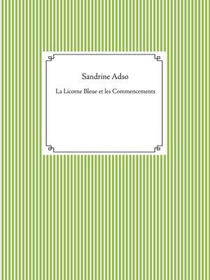 cover image of La Licorne Bleue et les Commencements