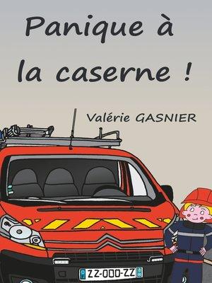 cover image of Panique à la caserne !