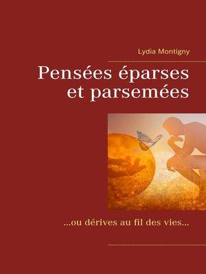 cover image of Pensées éparses et parsemées