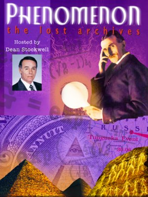 Phenomenon: The Lost Archives, Season 1, Episode 2 by Dean Stockwell
