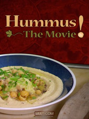 cover image of Hummus! the Movie