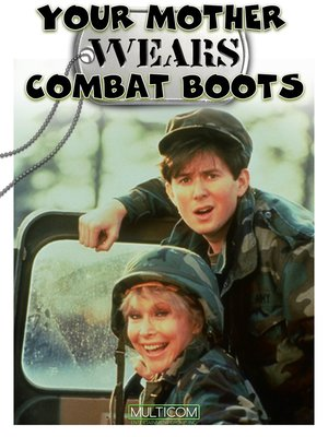 cover image of Your Mother Wears Combat Boots