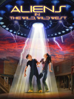 cover image of Aliens in the Wild, Wild West