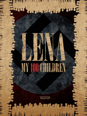 cover image of Lena: My 100 Children