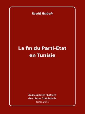 cover image of La Fin du Parti-État en Tunisie