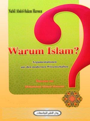 cover image of Warum Islam ?