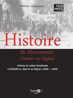 cover image of Histoire du Mouvement Ouvrier en Algérie