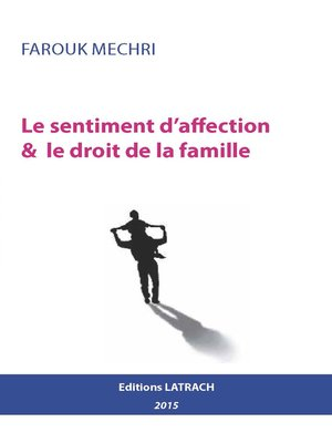 cover image of Le sentiment d'affection & le droit de la famille