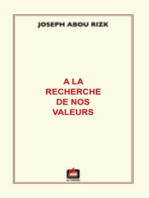 cover image of A la Recherche de nos Valeurs