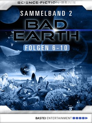 cover image of Bad Earth Sammelband 2--Science-Fiction-Serie