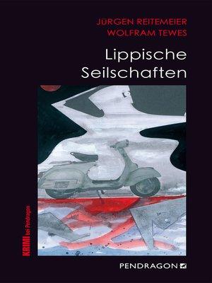 cover image of Lippische Seilschaften