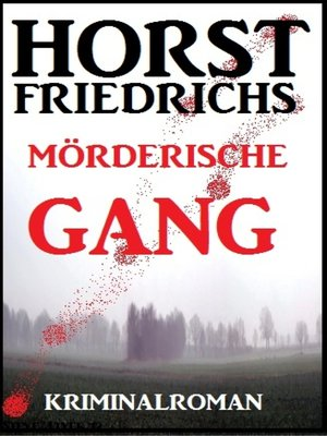 cover image of Mörderische Gang
