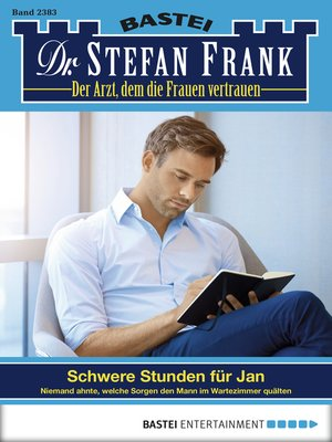 cover image of Dr. Stefan Frank--Folge 2383