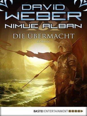 cover image of Die Übermacht: Bd. 9. Roman