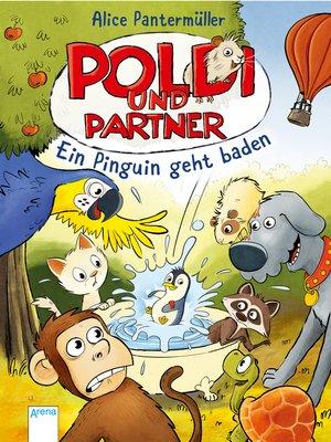cover image of Poldi und Partner (2). Ein Pinguin geht baden