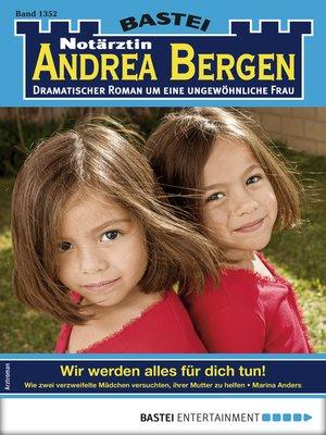 cover image of Notärztin Andrea Bergen 1352--Arztroman