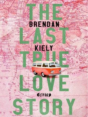 cover image of The Last True Lovestory