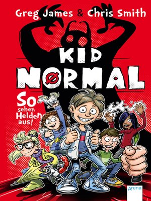cover image of Kid Normal (1). So sehen Helden aus!