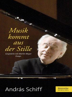 cover image of Musik kommt aus der Stille