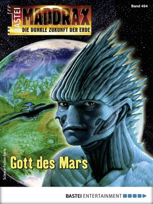 cover image of Maddrax 494--Science-Fiction-Serie