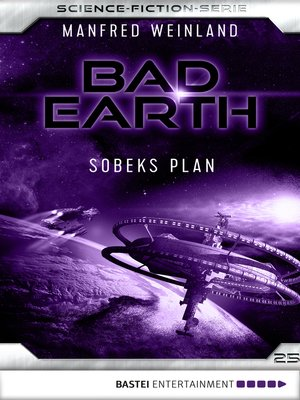cover image of Bad Earth 25--Science-Fiction-Serie
