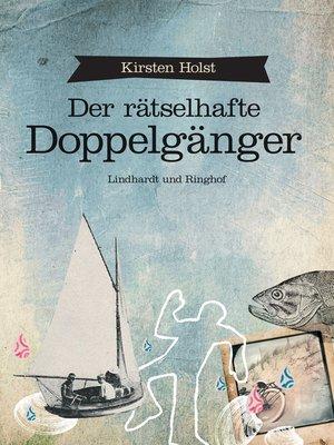 cover image of Der rätselhafte Doppelgänger
