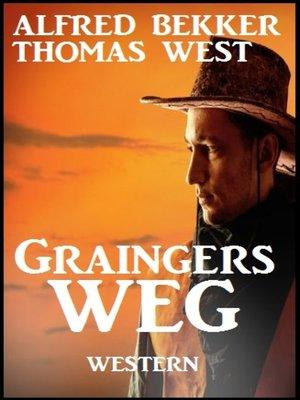 cover image of Graingers Weg