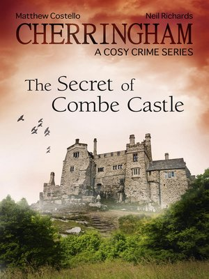 cover image of Cherringham--The Secret of Combe Castle