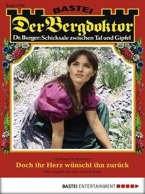 cover image of Der Bergdoktor--Folge 1728