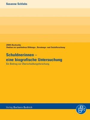 cover image of Schuldnerinnen--eine biografische Untersuchung
