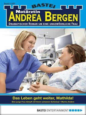 cover image of Notärztin Andrea Bergen--Folge 1337