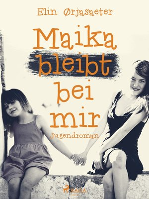 cover image of Maika bleibt bei mir