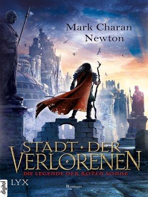 cover image of Die Legende der Roten Sonne--Stadt der Verlorenen