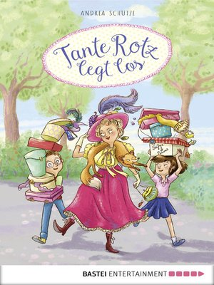 cover image of Tante Rotz legt los