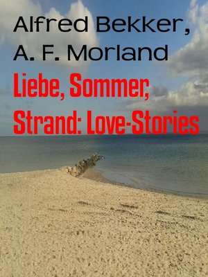 cover image of Liebe, Sommer, Strand