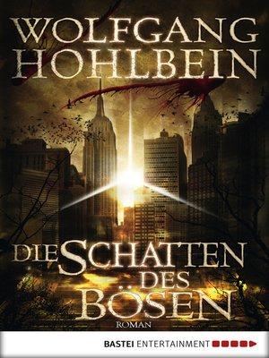 cover image of Die Schatten des Bösen