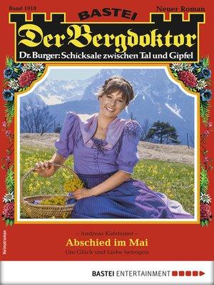 cover image of Der Bergdoktor 1918--Heimatroman