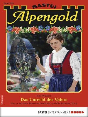 cover image of Alpengold 278--Heimatroman