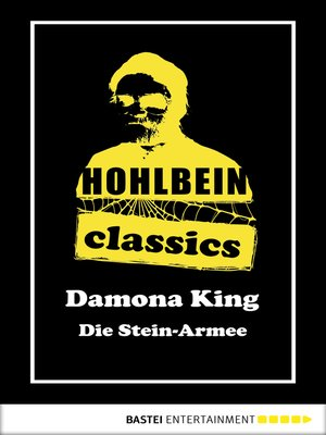 cover image of Hohlbein Classics--Die Stein-Armee