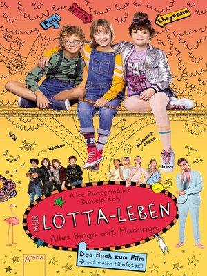 cover image of Mein Lotta-Leben. Alles Bingo mit Flamingo